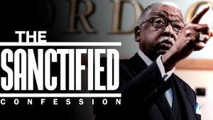 Sanctified 20confession 20art