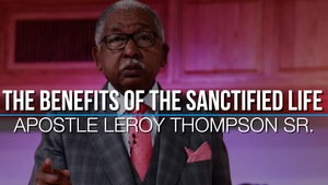 05 21 17 20sun 20the 20benefits 20of 20the 20sanctified 20life