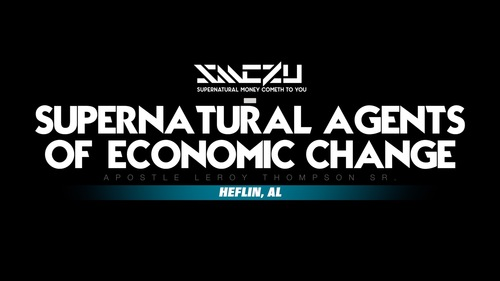 03 03 17 20fri 20pm 20supernatural 20agents 20of 20economic 20change 20  20smc2u 20heflin 2c 20al 20 20