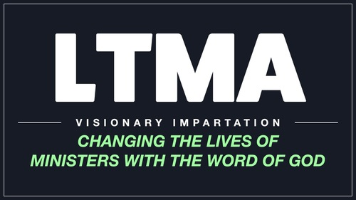 Ltma 20live 20  20changing 20the 20lives 20of 20ministers 20with 20the 20word 20of 20god