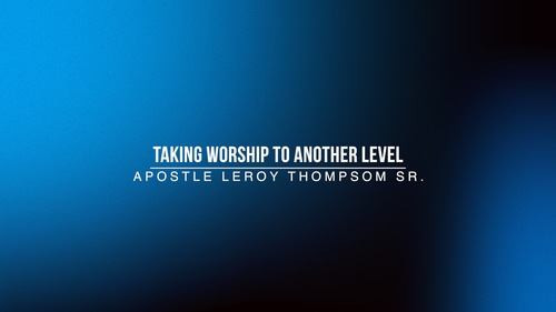 Taking 20worship 20to 20another 20level