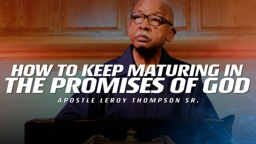 03 04 19 tue pm how to keep maturing in the promises of god