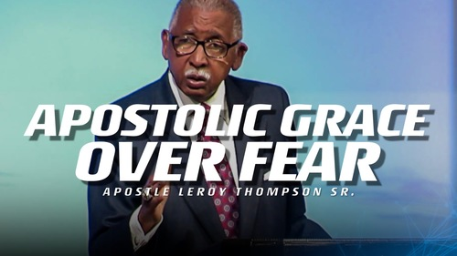 Apostolic grace over fear   youtube