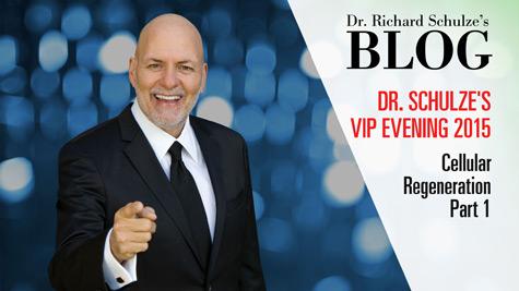 Dr. Schulze's VIP Evening 2015:<br />Cellular Regeneration Part 1