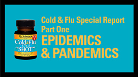 2008-09 COLD & FLU SPECIAL REPORT (Part 1)