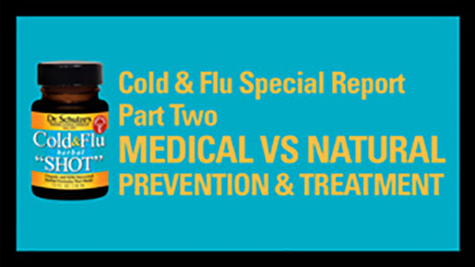 2008-09 COLD & FLU SPECIAL REPORT (Part 2)