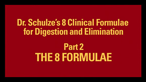 Dr. Schulze's 8 Clinical Formulae Part II