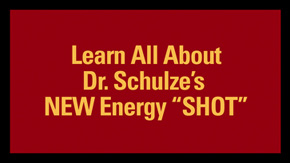 "Learn All About Dr. Schulze's NEW Energy ""SHOT"" (Full Video)"