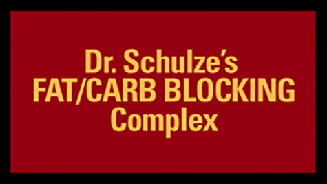 100% Herbal SuperSlim: Dr. Schulze's FAT/CARB BLOCKING Complex