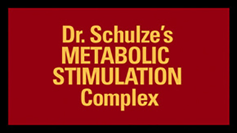 100% Herbal SuperSlim: Dr. Schulze's METABOLIC STIMULATION Complex