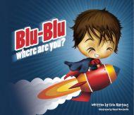 Blu-Blu Where Are You?