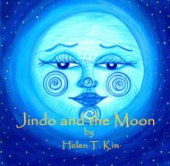 Jindo and the Moon by Helen T. Kim