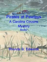 Pirates at Pawleys: Another Carolina Cousins Mystery