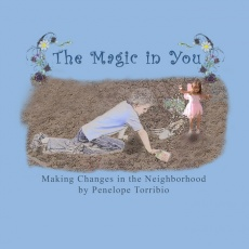 The Magic in You, Making Changes in the Neighborhood, a Fairytale