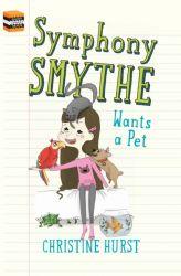 Symphony Smythe Wants a Pet | MagicBlox Online Kid's Book