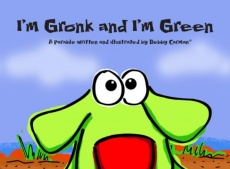 I'm Gronk and I'm Green
