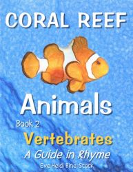 Coral Reef Animals Book 2: Vertebrates
