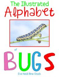 The Illustrated Alphabet of Bugs