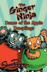 The Dance of the Apple Dumplings - Ginger Ninja Book 3
