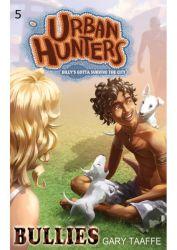 Bullies - Urban Hunters #5