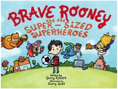 Brave Rooney and the Super-Sized Superheroes | MagicBlox Online Kid's Book