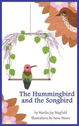 The Hummingbird and the Songbird