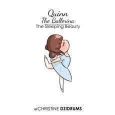 Quinn the Ballerina: The Sleeping Beauty
