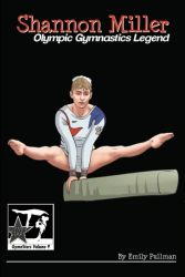 Shannon Miller: Olympic Gymnastics Legend