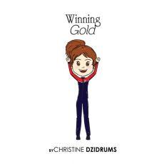 Winning Gold By Christine Dzidrums