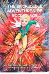 The Incredible Adventures of Rocket Bob