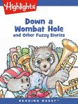 Reading Quest - Down a Wombat Hole and Other Fuzzy Stories