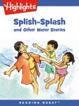 Reading Quest -Splish-Splash and Other Water Stories