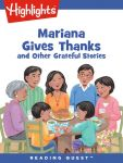 Reading Quest - Mariana Gives Thanks and Other Grateful Stories