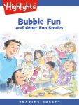 Reading Quest - Bubble Fun and Other Fun Stories