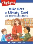 Reading Quest - Mike Gets a Library Card and Other Reading Stories