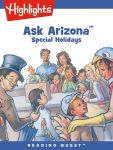 Reading Quest - Ask Arizona: Special Holidays