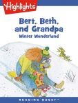 Reading Quest - Bert, Beth, and Grandpa: Winter Wonderland