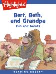Reading Quest - Bert, Beth, and Grandpa: Fun and Games