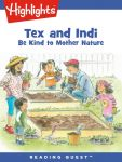 Reading Quest - Tex and Indi: Be Kind to Mother Nature