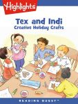 Reading Quest - Tex and Indi: Creative Holiday Crafts