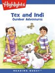 Reading Quest - Tex and Indi: Outdoor Adventures