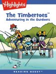 Reading Quest - The Timbertoes: Adventuring in the Outdoors