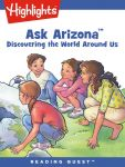 Reading Quest - Ask Arizona: Discovering the World Around Us