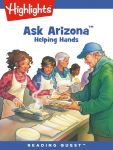 Reading Quest - Ask Arizona: Helping Hands