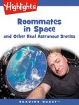 Reading Quest - Roommates in Space and Other Real Astronaut Stories