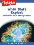 Reading Quests - When Stars Explode and Other Real Starry Stories