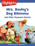 Reading Quest - Mrs. Dooley's Dog Dilemma and Other Pawsome Stories