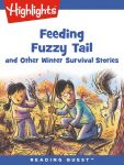 Reading Quest - Feeding Fuzzy Tail and Other Winter Survival Stories