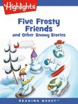 Reading Quest - Five Frosty Friends and Other Snowy Stories
