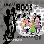 Guess Boos' Coming To Dinner?